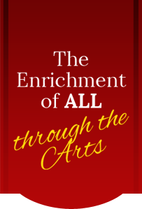 The Enrichment of ALL through the Arts